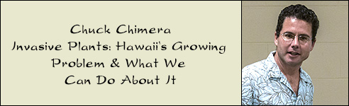 Invasive Plants: Hawaii's Growing Problem & What We Can Do About It with Chuck Chimera