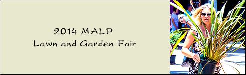 2014 MALP Lawn and Garden Fair